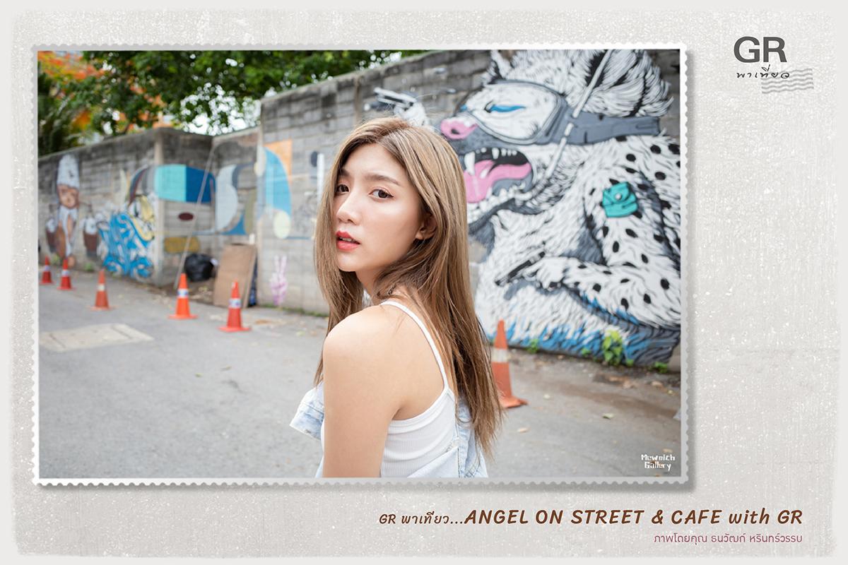 Ricoh GR พาเที่ยว…Angel on street & café
