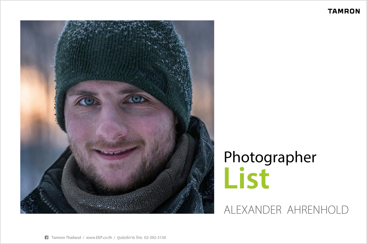 TAMRON Photo grapher list : Alexander Ahrenhold