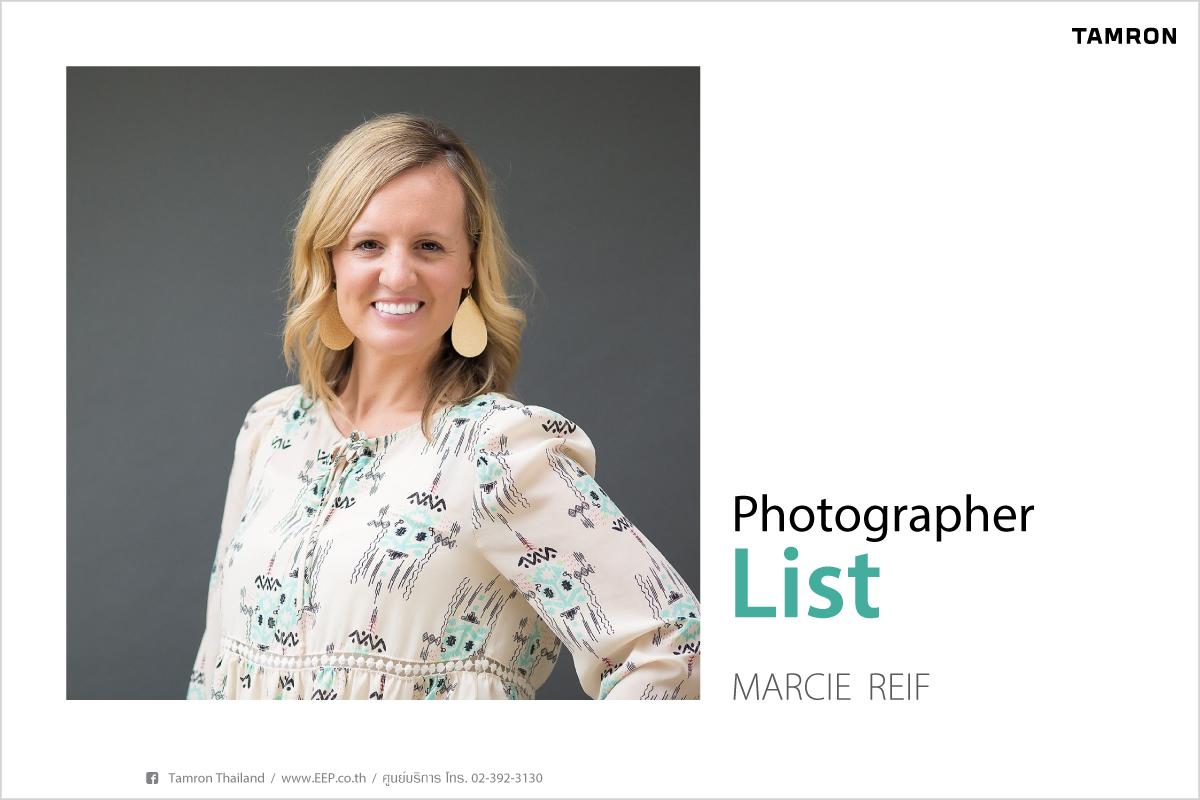 TAMRON Photo grapher list : Marcie Reif