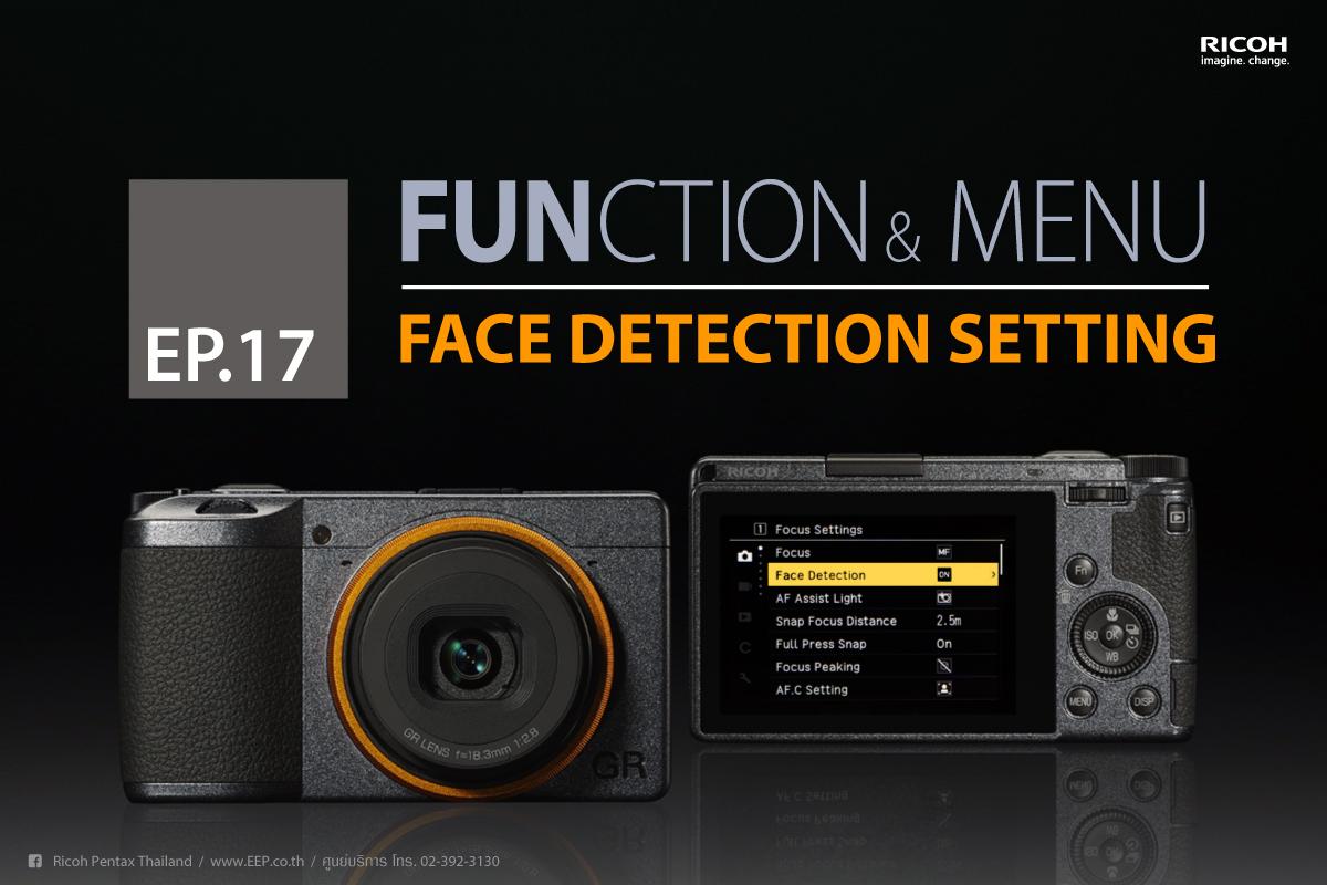 Ricoh Function & Menu : Face Detection Setting